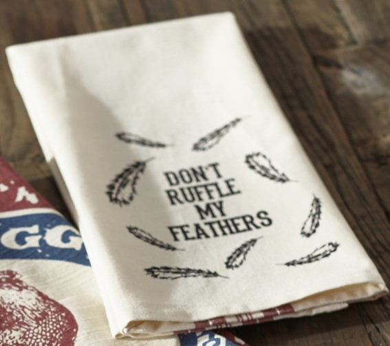 Don't Ruffle My Feathers Dish Towel